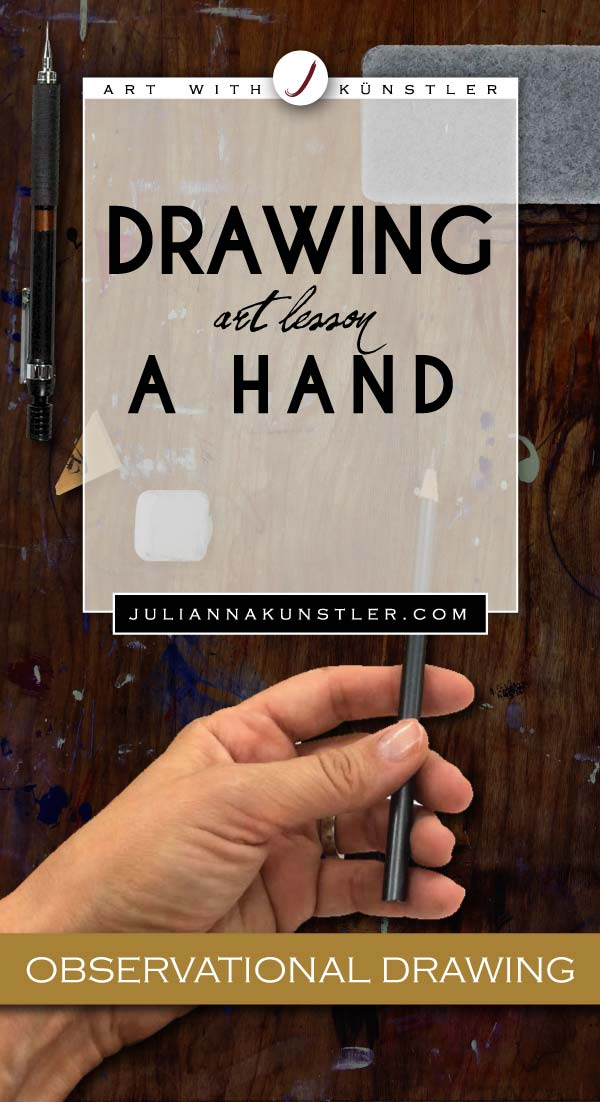 Observational drawing of a hand. Lesson.